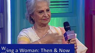 Being a Woman: Then and Now - Waheeda Rehman at We The Women, Mumbai 2018