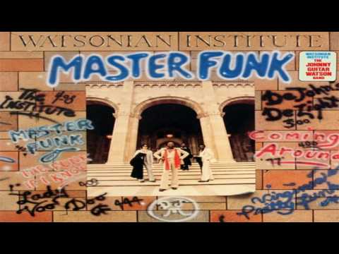"Johnny ""Guitar"" Watson -Master Funk (full album)"