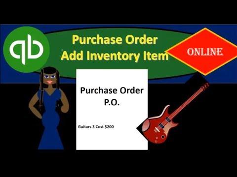 QuickBooks Online 7.10 Part 2 Purchase Order Add Inventory Item 2018