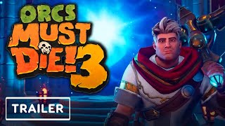 Orcs Must Die 3 - PC and Console Release Trailer | E3 2021