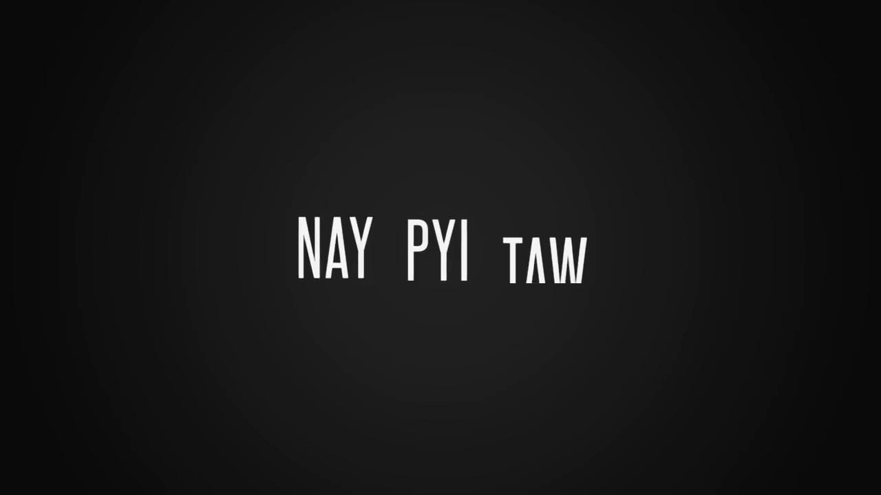 nay pyi taw yesterday - 1280×720
