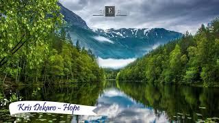 Kris Dekaro - Hope FREE MUSIC 🎧🎼😍 NO COPYRIGHT
