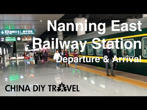 Nanning East Railway Station - Departure & Arrival
