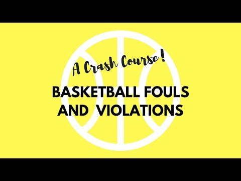 Basketball Fouls and Violations