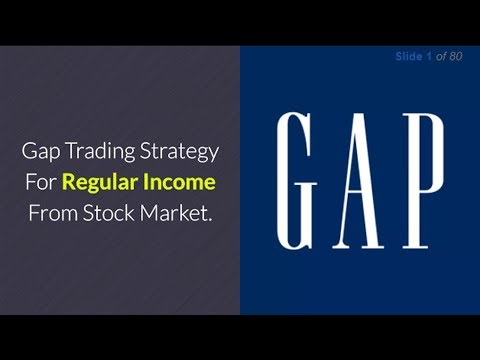 Gap Trading Strategy For Regular Income From Stock Market