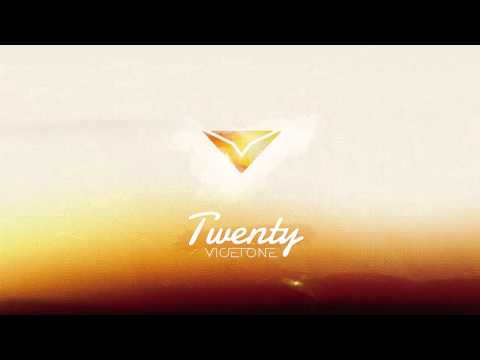 Vicetone - Twenty (Radio Edit)