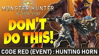 """Monster Hunter World - 'Do NOT Use The Hunting Horn!'...Code Red """"Devil May Cry"""" (Event) - #MHW"""