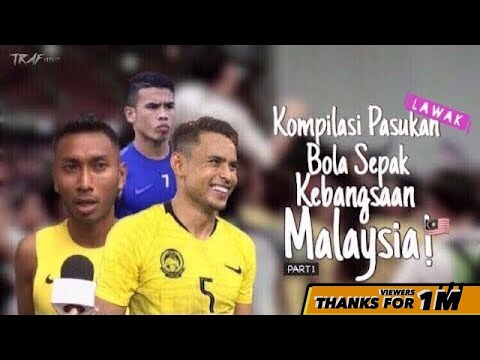 Kompilasi Lawak Pasukan Bola Sepak Kebangsaan Malaysia! Part 1 (AFF Suzuki Cup 2018)