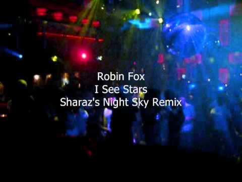 Robin Fox - I See Stars (Sharaz's Night Sky Mix)