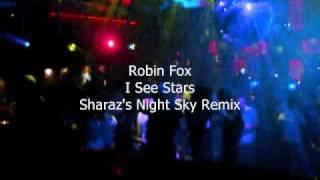 Robin Fox - I See Stars (Sharaz