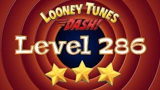 Looney Tunes Dash - Level 286 - 3 Stars
