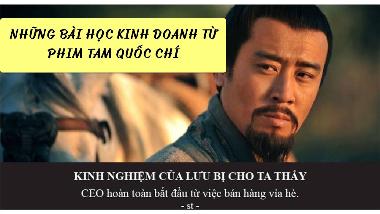 Bài học kinh doanh từ phim Tam Quốc Chí