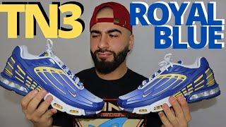 AIR MAX ROYALTY. Nike AIR MAX PLUS 3 TN ROYAL BLUE On Foot Review