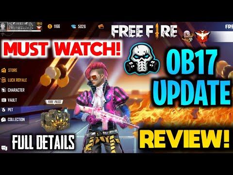 GARENA FREEFIRE OB17 UPDATE IS HERE - DOWNLOAD UPDATE NOW!    FULL REVIEW 🔥