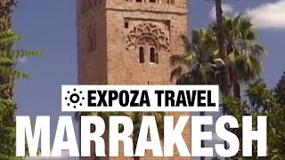 Marrakesh Vacation Travel Video Guide