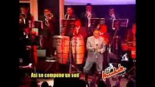 ASI SE COMPONE UN SON - ISMAEL MIRANDA y la orquesta MAMBELE
