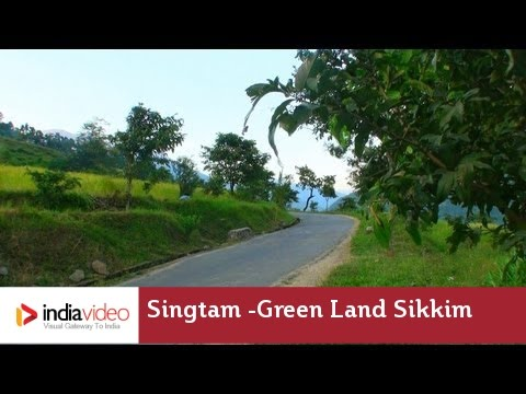 Singtam – A Green Land in Sikkim