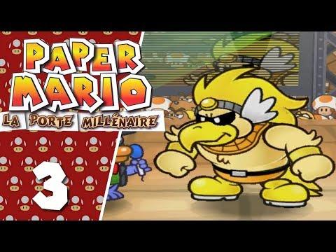 Paper Mario : La Porte Millénaire #3 FR - Combats dans l'arène !