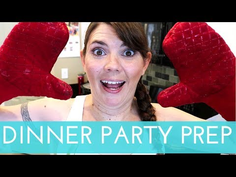 DINNER PARTY FOOD PREP | STAY AT HOME MOM | COOK WITH ME