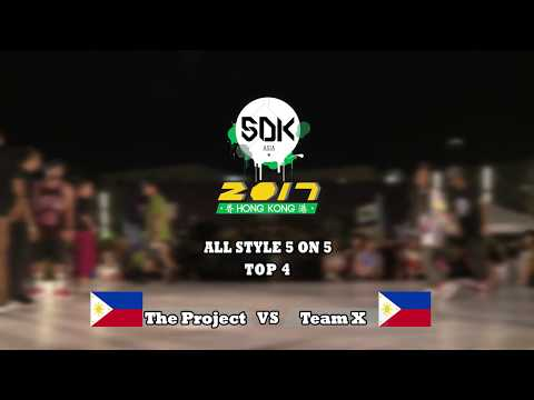 THE PROJECT VS TEAM X | ALLSTYLE 5 ON 5 TOP 4 | SDK ASIA 2017 | HONG KONG | JAMCITYHK LIVE