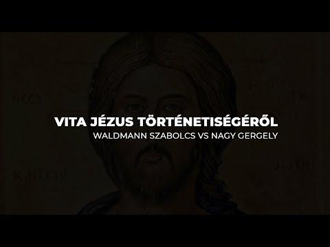 Vita A Názáreti Jézus Történetiségéről | Nagy Gergely Vs Waldmann Szabolcs