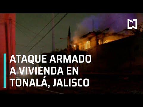 Balacera en Tonalá, Jalisco | Ataque armado a vivienda en Tonalá - En Punto