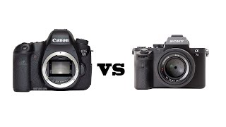 canon 6d vs sony a7 ii which camera to buy