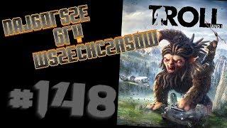 Najgorsze Gry Wszechczasów - Troll and I (Odcinek 148)