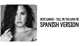 Baixar DEMI LOVATO - TELL ME YOU LOVE ME [SPANISH VERSION] | LETRA EN ESPAÑOL