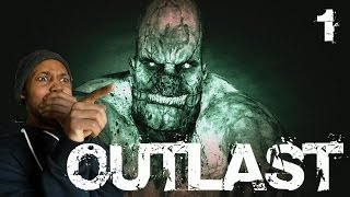 Outlast [1] Gameplay Walkthrough | WHY WOULD I COME HERE!?