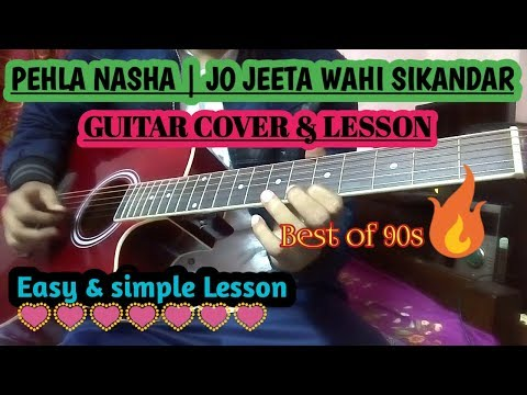 Pehla nasha Guitar Lesson Chords   Strumming & Cover   Jo jeeta wahi ...