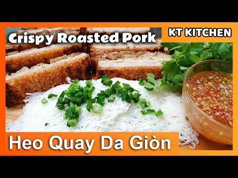 Bánh Hỏi HEO QUAY | Bí quyết làm Cấp Tốc HEO QUAY DA GIÒN | [English Caption] Crispy Roasted Pork