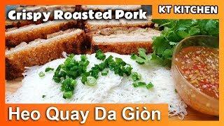 Bánh Hỏi HEO QUAY   Bí quyết làm Cấp Tốc HEO QUAY DA GIÒN   [English Caption] Crispy Roasted Pork