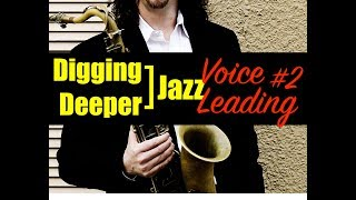 "Digging Deeper #68 - ""Voice Leading #2"" & In Walked Bud"