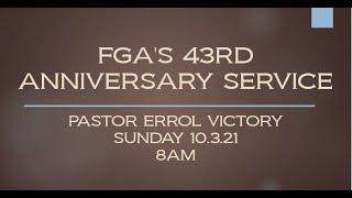 FGA'S 43rd ANNIVERSARY SERVICE