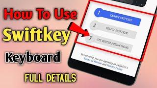 How To Use Swiftkey Keyboard On Android Device screenshot 5