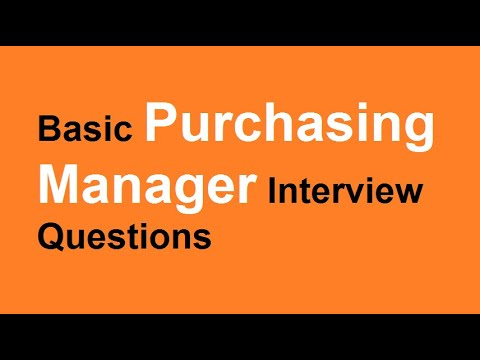 Basic Purchasing Manager Interview Questions