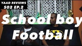 Yaad Reviews | Manning Cup Football | Season 2 || Episode 2