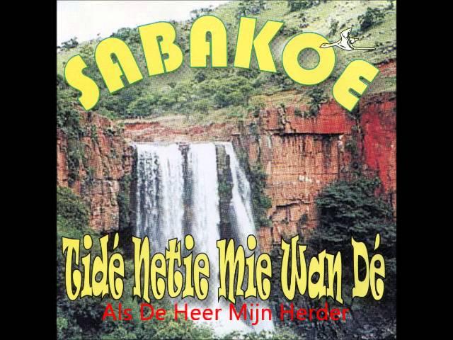 Sabakoe - Als De Heer Mijn Herder