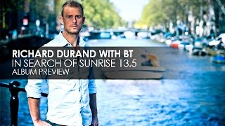 Richard Durand with BT - In Search of Sunrise 13.5 (Album Preview)