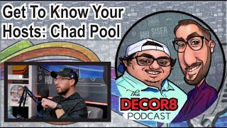Get To Know Your Hosts: Chad Pool