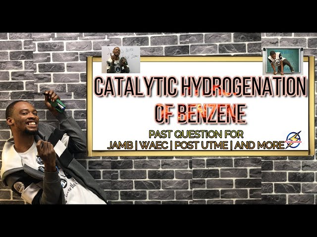 Product of Catalytic Hydrogenation of Benzene