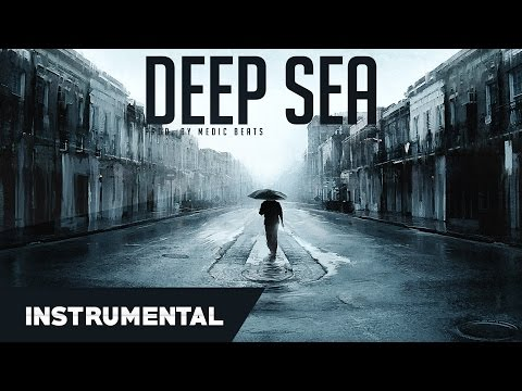 Emotional & Sad Hip Hop Beat Instrumental With TRAP Elements   Deep Sea (Prod. By Medic Beats)