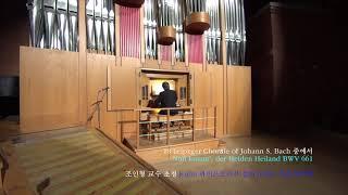 01 Nun komm, der Heiden Heiland BWV 661