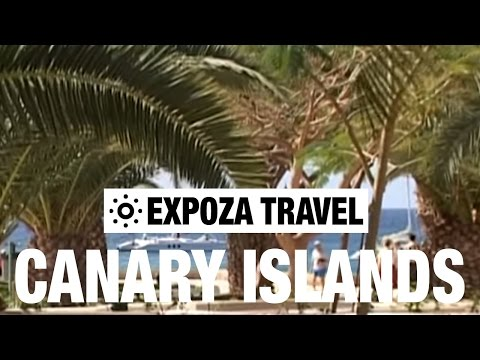 Canary Islands Vacation Travel Video Guide • Great Destinations