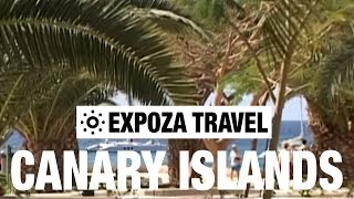 Canary Islands Travel Video Guide • Great Destinations