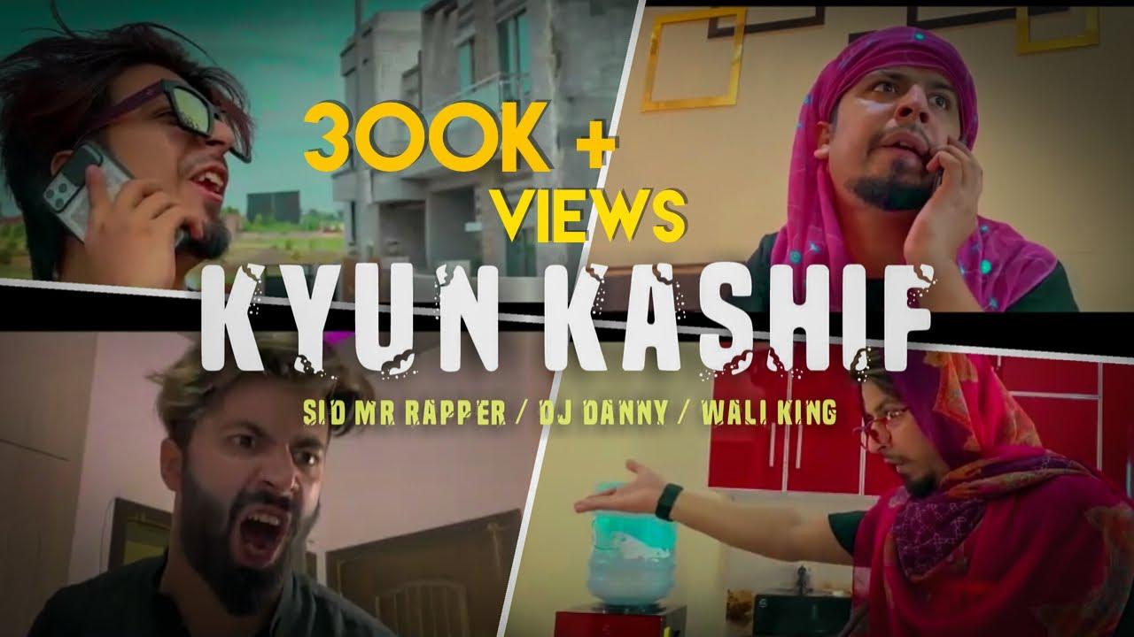 KYU KASHIF | Sid Mr Rapper | TIKTOKER | Dj Danny | Episode 01