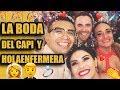 EL BODORRIO DEL CAPI Y HOLAENFERMERA