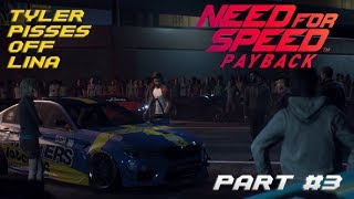 Tyler pisses off Lina (NFS Payback Gameplay Part #3)