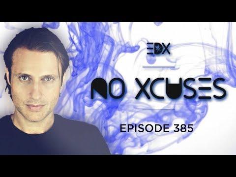 EDX - No Xcuses Episode 385